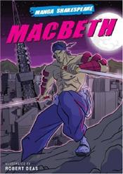 Macbeth : Manga Shakespeare - Appignanesi, Richard