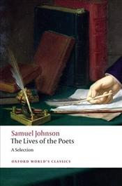 Lives of the Poets : A Selection  - Johnson, Samuel
