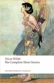 Complete Short Stories - Oscar Wilde - Wilde, Oscar