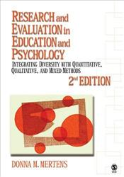 Research and Evaluation in Education and Psychology: Integrating Diversity with Quantitative,Qualita - Mertens, Donna M.