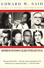 Representations of the Intellectual : 1993 Reith Lectures  - Said, Edward W.