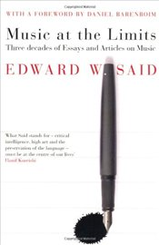 Music at the Limits - Said, Edward W.