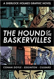Hound of the Baskervilles : A Sherlock Holmes Graphic Novel - Doyle, Arthur Conan