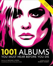 1001 Albums : You Must Hear Before You Die -