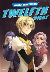Twelfth Night : Manga Shakespeare - Shakespeare, William