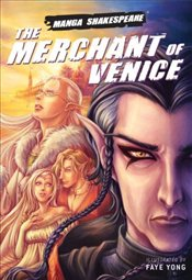 Merchant of Venice : Manga Shakespeare - Shakespeare, William