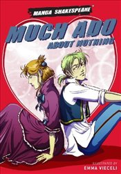 Much Ado About Nothing : Manga Shakespeare - Shakespeare, William