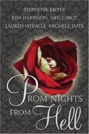 Prom Nights from Hell  - Meyer, Stephenie