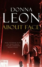 About Face : Commissario Guido Brunetti Mysteries 18 - Leon, Donna
