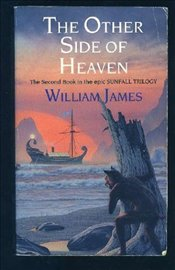 Other Side of Heaven - James, William