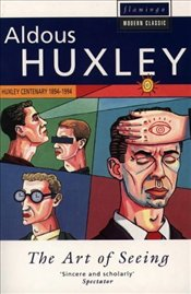 Art of Seeing - Huxley, Aldous