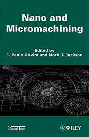 Nano and Micromachining  - Davim, J. Paulo