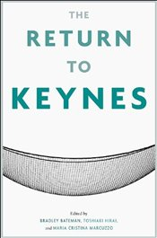 Return to Keynes - Bateman, Bradley W.
