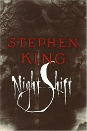 Night Shift - King, Stephen
