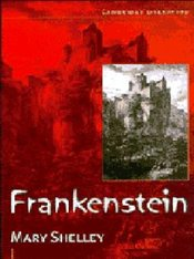 Frankenstein : The Modern Prometheus  - Shelley, Mary