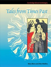 Tales from Times Past : Sinister Stories from the 19th Century  - Berry, Mary