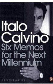 Six Memos for the Next Millennium - Calvino, Italo