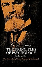 Principles of Psychology : Volume 2 - James, William