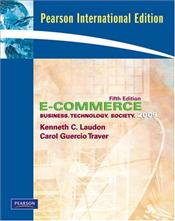 E-Commerce 2009 : Business, Technology, Society 5e - Laudon, Kenneth C.