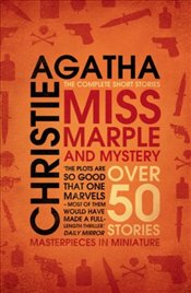 Miss Marple and Mystery : The Complete Short Stories - Christie, Agatha