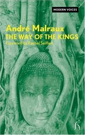 Way of the Kings - Malraux, Andre