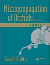 Micropropagation of Orchids 2E : 2 Volume Set - Arditti, Joseph