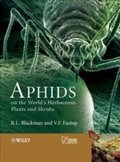Aphids on the Worlds Herbaceous Plants and Shrubs : 2 Volume Set - Blackman, Roger