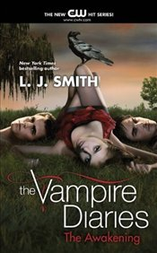Awakening : Vampire Diaries 1 - Smith, L. J.