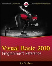 Visual Basic 2010 : Programmers Reference - STEPHENS, ROD