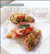 Entertaining at Home with the Culinary Institute of America -