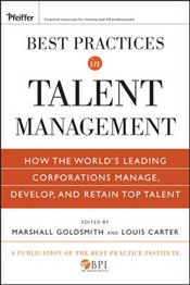 Best Practices in Talent Management - Goldsmith, Marshall