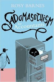 Sadomasochism for Accountants - Barnes, Rosy