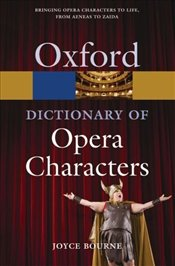Dictionary of Opera Characters  - BOURNE, JOYCE