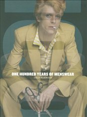 One Hundred Years of Menswear - Blackman, Cally