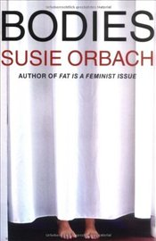 Bodies - Orbach, Susie