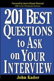 201 Best Questions To Ask On Your Interview - KADOR, JOHN