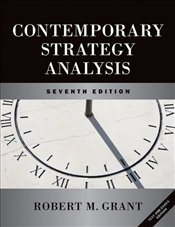Contemporary Strategy Analysis and Cases 7e : Text and Cases - Grant, Robert M.