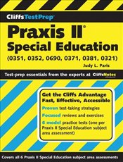 Cliffs Test Prep : Praxis II : Special Education (0351, 0352, 0690, 0371, 0381, 0321)  - Paris, Judy