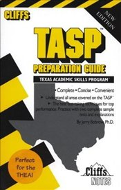 Cliffs Test Prep : TASP Preparation Guide - Bobrow, Jerry