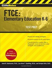 Cliff Notes : FTCE : Elementary Education K-6 - Andreasen, Janet