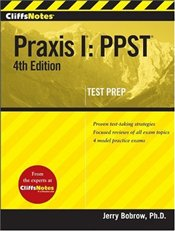 Cliff Notes : Praxis I 4e : PPST  - Bobrow, Jerry