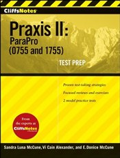 Cliffs Notes : Praxis II : ParaPro (0755 and 1755)  - McCune, Sandra