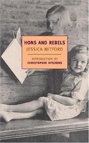 Hons And Rebels - Mitford, Jessica