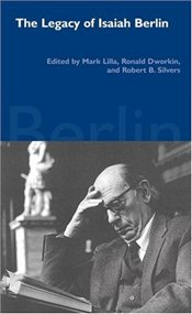 Legacy of Isaiah Berlin  - Lilla, Mark