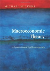 Macroeconomic Theory : Dynamic General Equilibrium Approach -