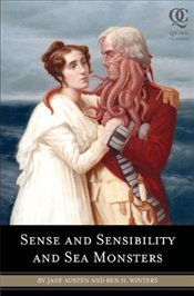 Sense and Sensibility and Sea Monsters - Winters, Ben H.
