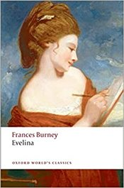 Evelina : Or the History of A Young Ladys Entrance Into the World - Burney, Frances