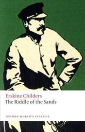 Riddle of the Sands : A Record of Secret Service  - Childers, Erskine