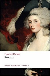 Roxana : The Fortunate Mistress - Defoe, Daniel