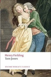 Tom Jones (Oxford Worlds Classics) - Fielding, Henry